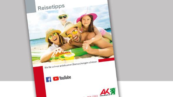 AK-Broschüre Reisetipps: Infos für vor, während und nach der Reise. Damit der Urlaub auch ein Urlaub bleibt. © -, AK Stmk