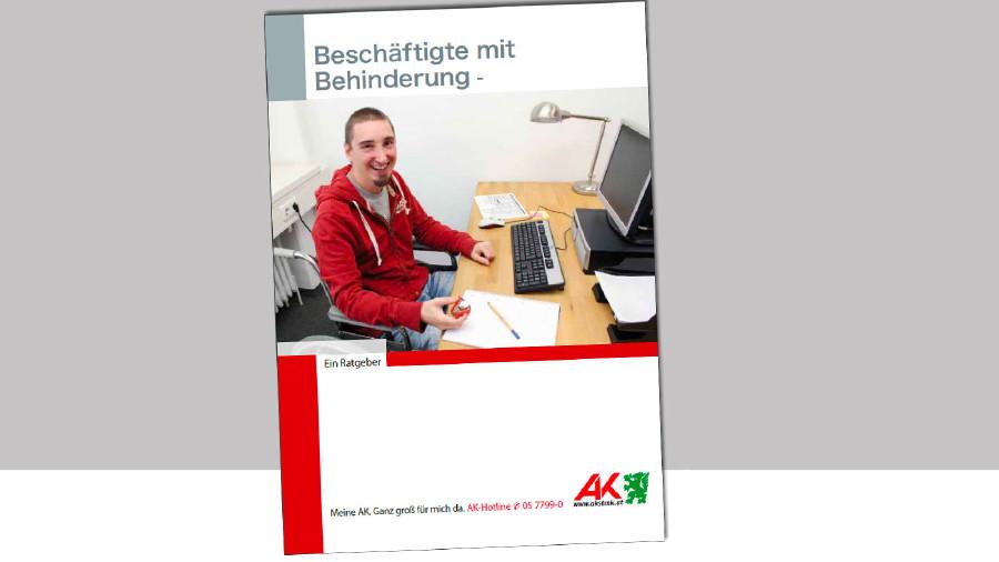 Broschüre zu Beschäftigung mit Behinderung © -, AK Stmk