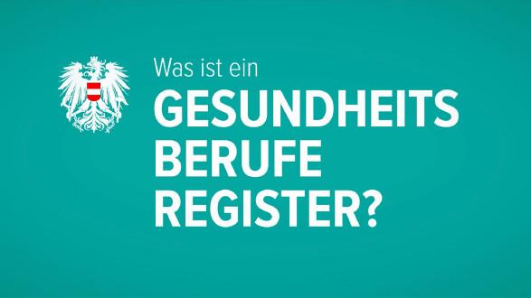 Was ist ein Gesundheitsberufe-Register? © -, AK Stmk