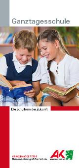 Titelblatt Broschüre Ganztagesschule © -, AK Stmk