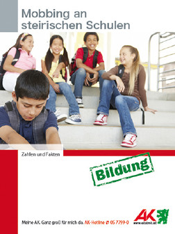 Deckblatt Mobbing an steirischen Schulen Broschüre © -, AK Stmk