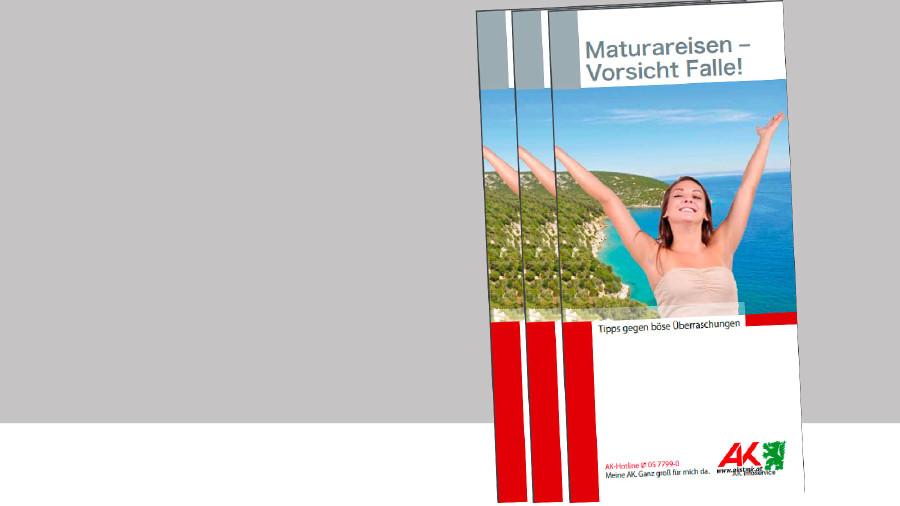Broschüre: Tipps gegen böse Überraschungen bei der Maturareise. © -, AK Stmk